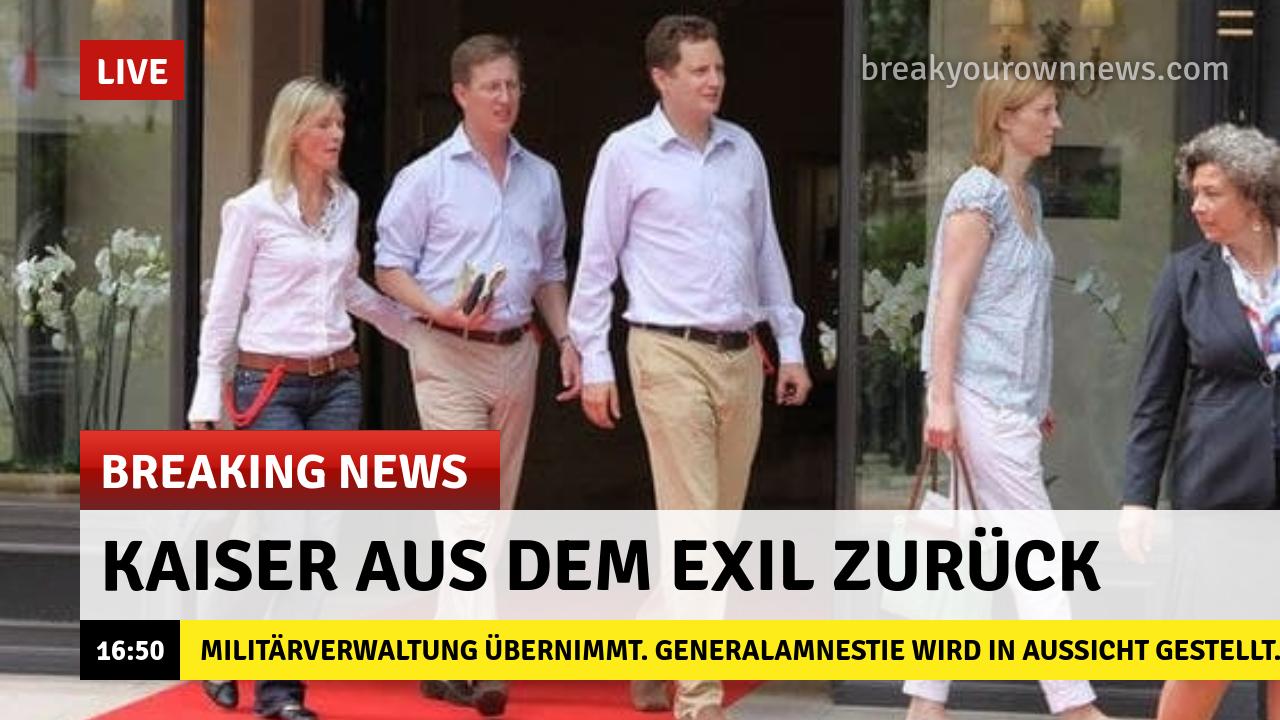 Deutscher Kaiser kehrt aus dem Exil zurück