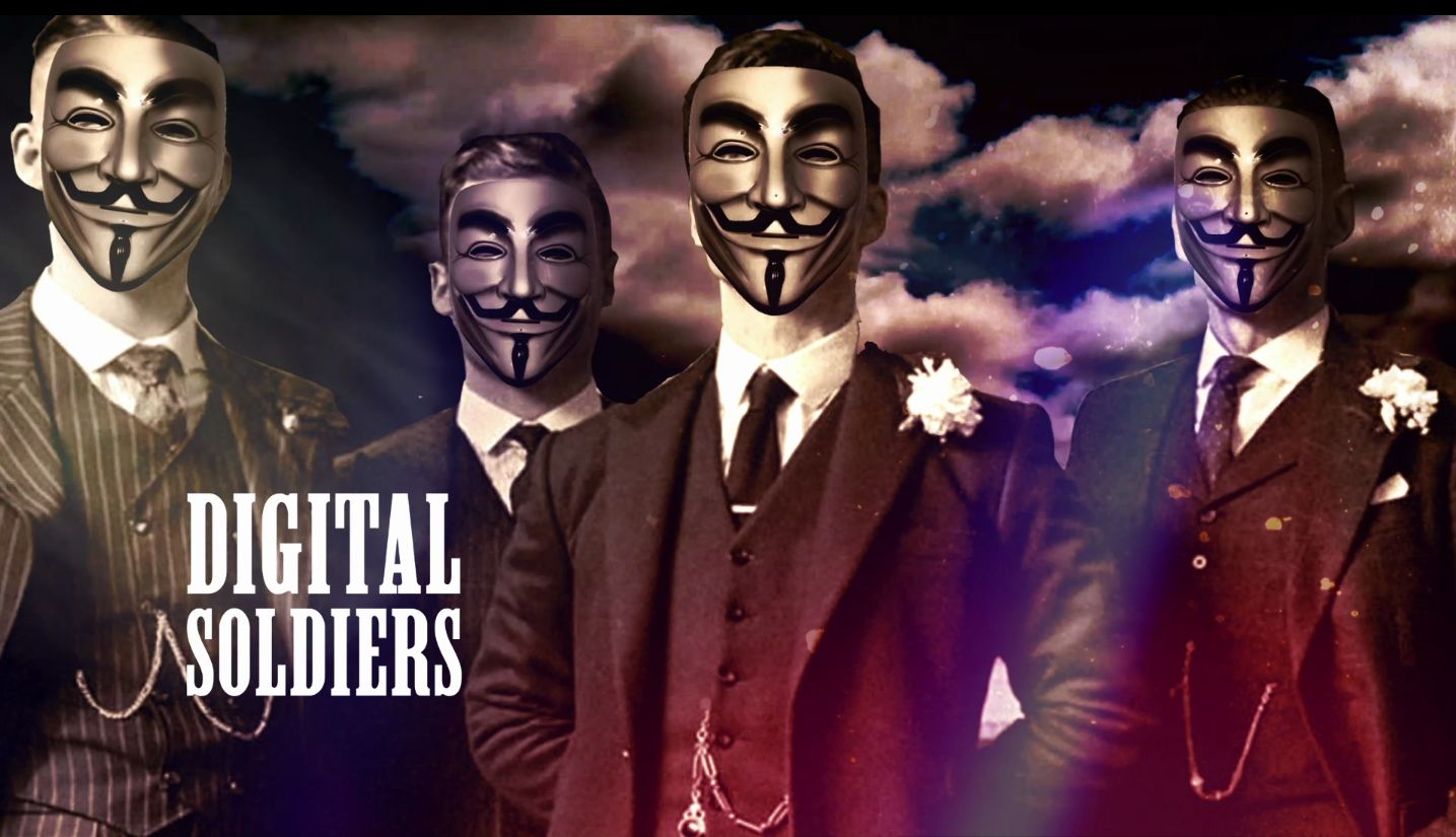 WE ARE DIGITAL ANON SOLDIER!