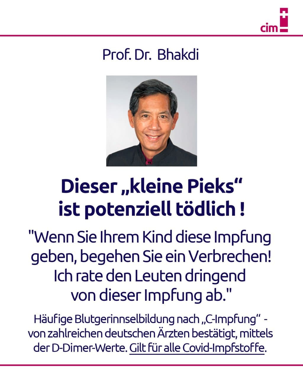 Prof. Dr. Bhakdi: Dieser kleiner Pieks ist potenziell tödlich