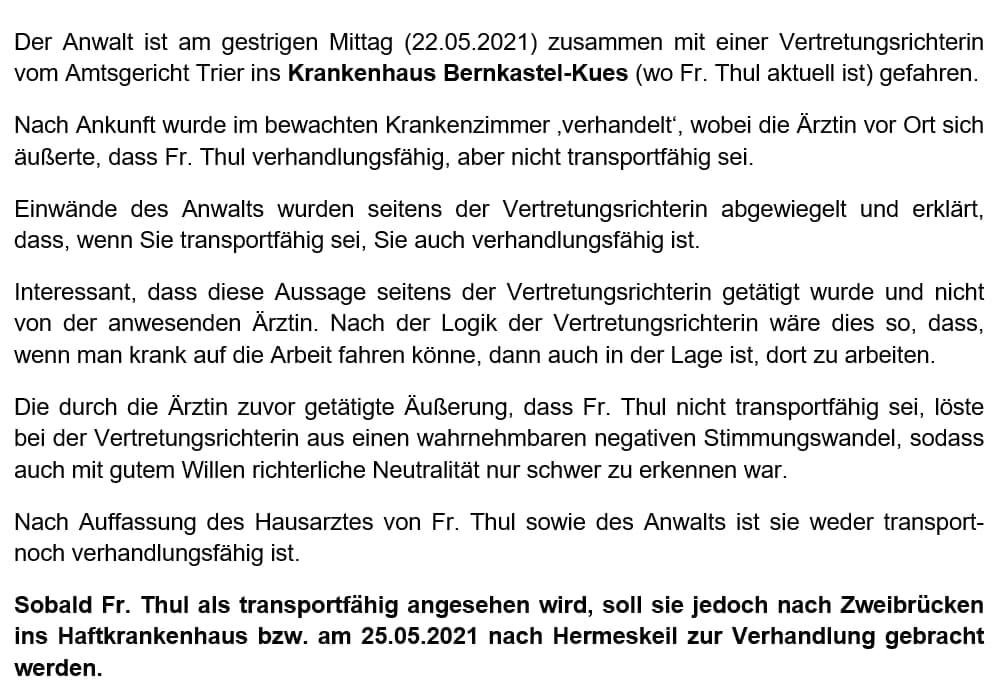 Fall Dr. Dorothe Thul:  Aktuelle Situation nachdem Fr. Thul in Haft kollabiert ist
